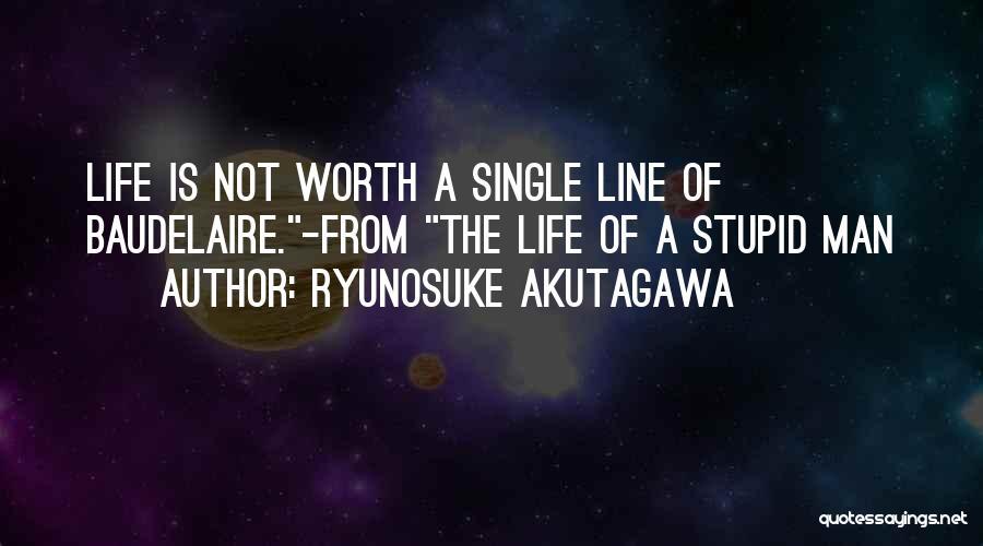 Ryunosuke Akutagawa Quotes 1946664