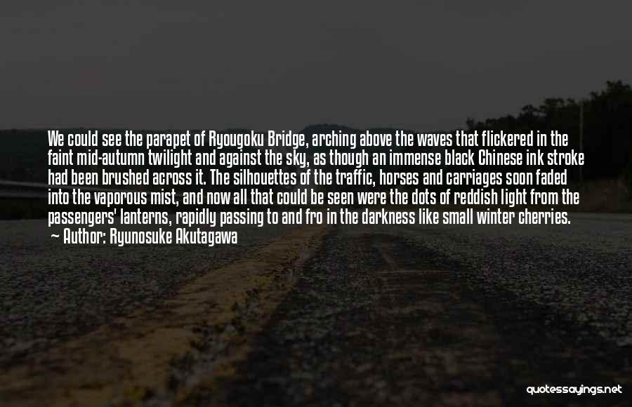 Ryunosuke Akutagawa Quotes 2035494