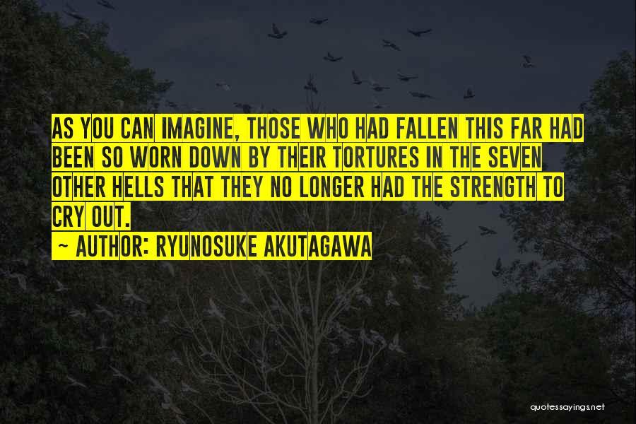 Ryunosuke Akutagawa Quotes 649683