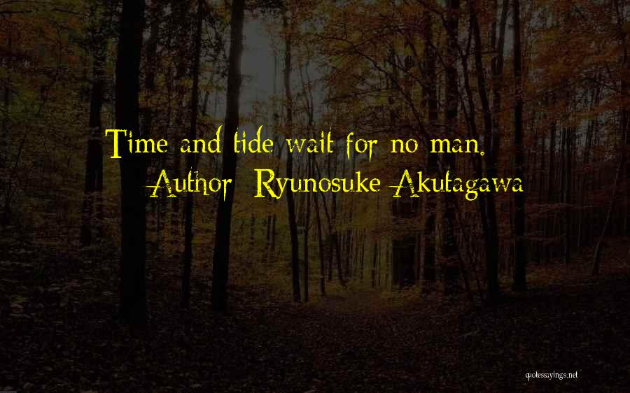 Ryunosuke Akutagawa Quotes 657037