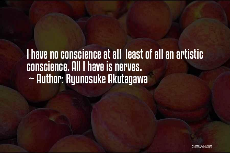 Ryunosuke Akutagawa Quotes 785806