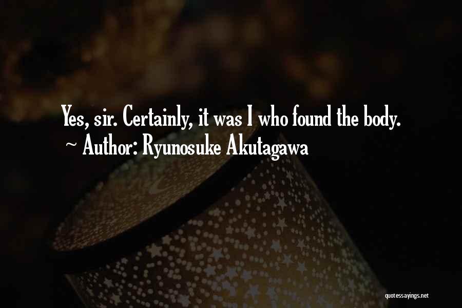 Ryunosuke Akutagawa Quotes 852436