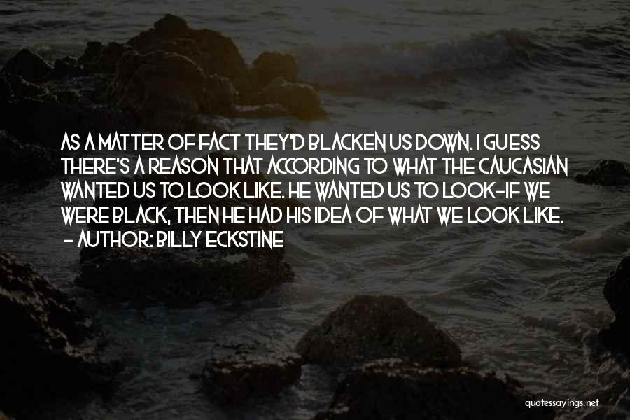 S.a.d Quotes By Billy Eckstine