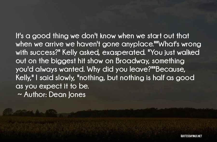 S.a.d Quotes By Dean Jones