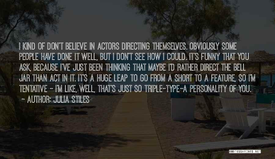 S.a.d Quotes By Julia Stiles
