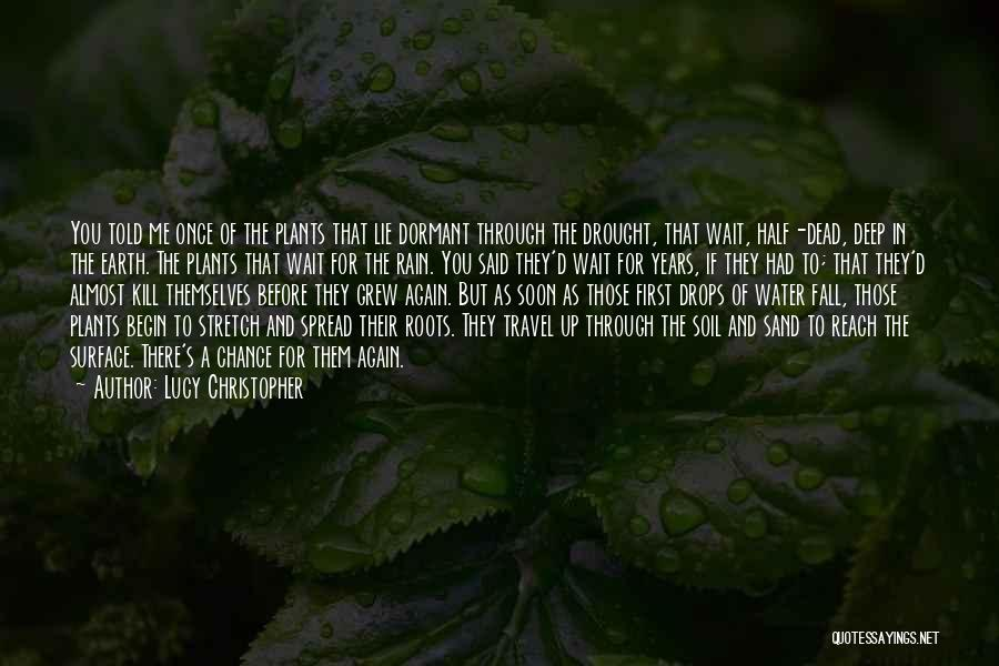 S.a.d Quotes By Lucy Christopher