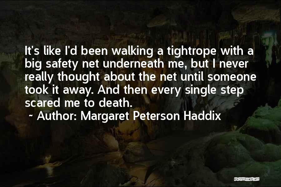 S.a.d Quotes By Margaret Peterson Haddix