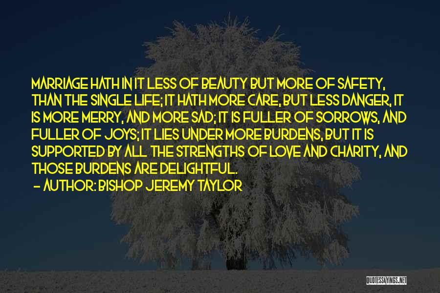 S B Fuller Quotes By Bishop Jeremy Taylor
