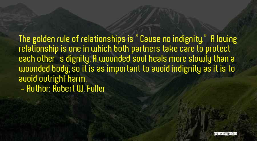 S B Fuller Quotes By Robert W. Fuller