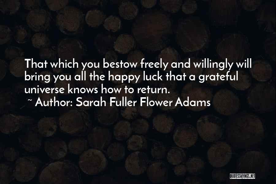 S B Fuller Quotes By Sarah Fuller Flower Adams