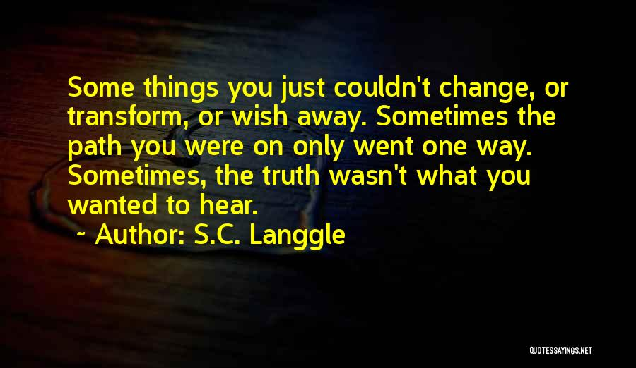 S.C. Langgle Quotes 1662258