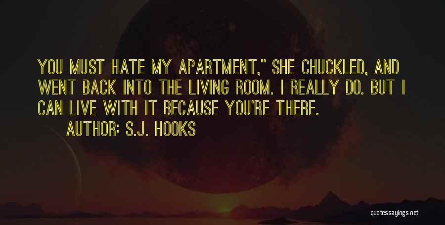 S.J. Hooks Quotes 1960272