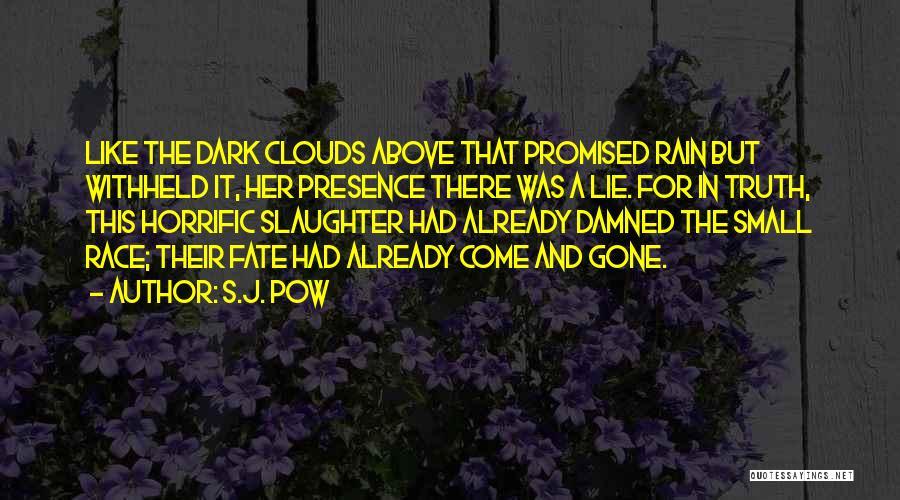 S.J. Pow Quotes 1659139