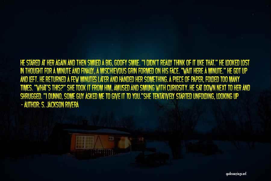 S. Jackson Rivera Quotes 1276562