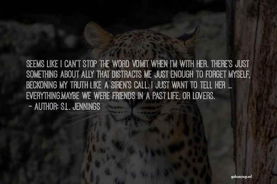 S.L. Jennings Quotes 1001844