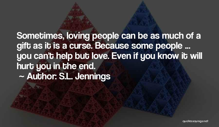 S.L. Jennings Quotes 1138038
