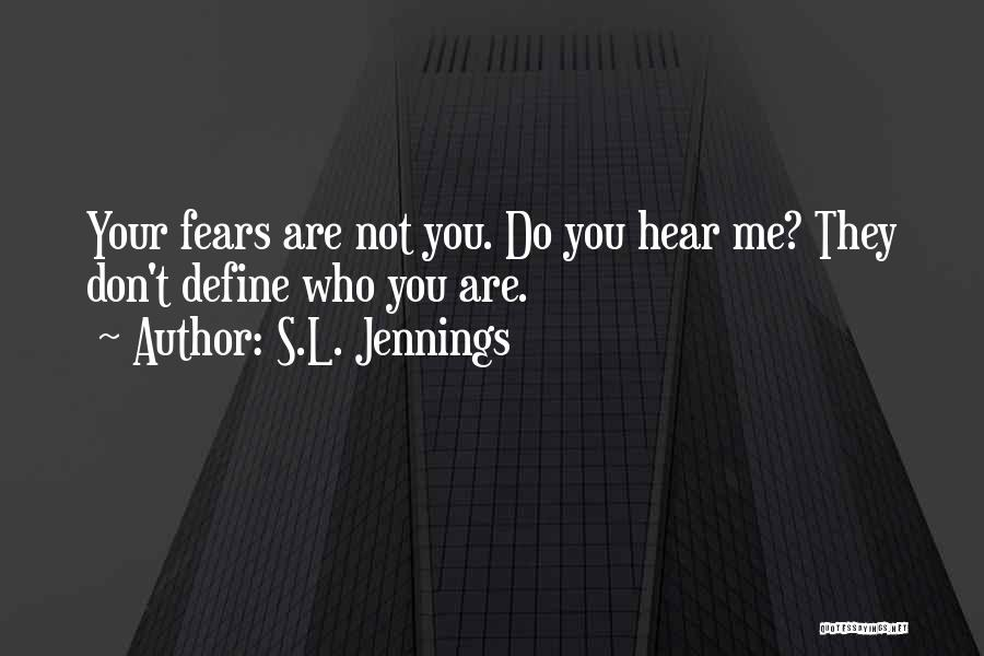 S.L. Jennings Quotes 119418