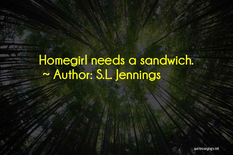 S.L. Jennings Quotes 1199661