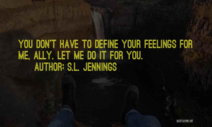 S.L. Jennings Quotes 1311649
