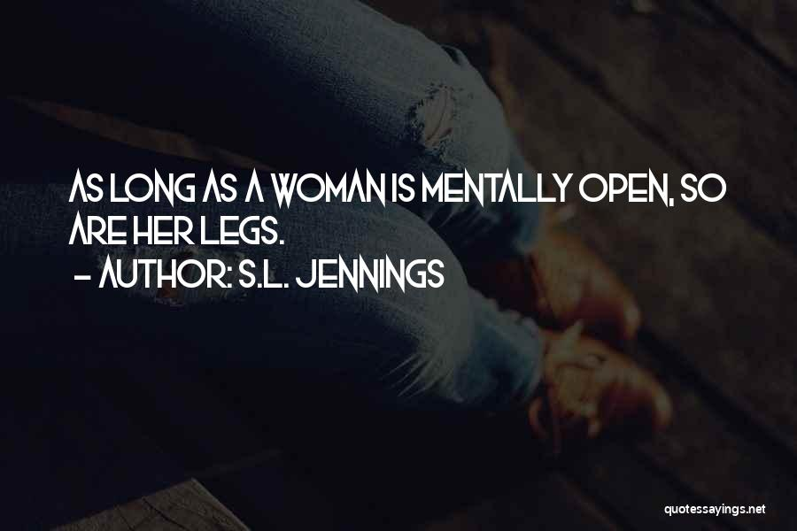 S.L. Jennings Quotes 1316116