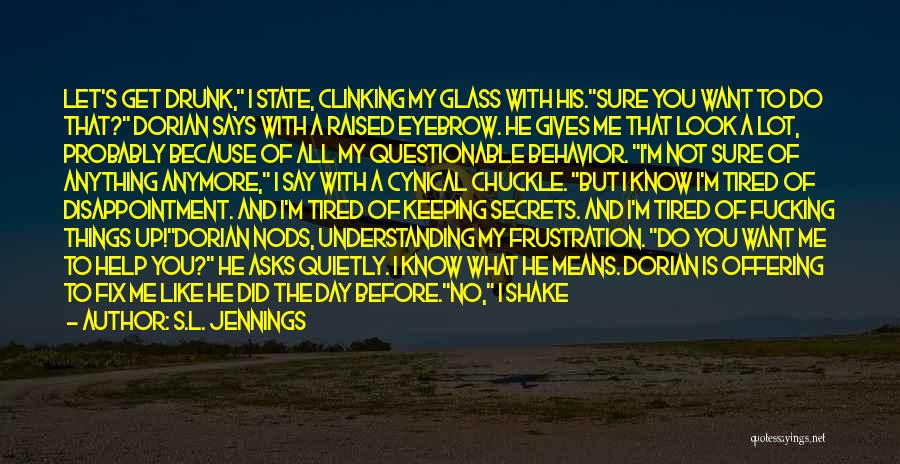 S.L. Jennings Quotes 133253