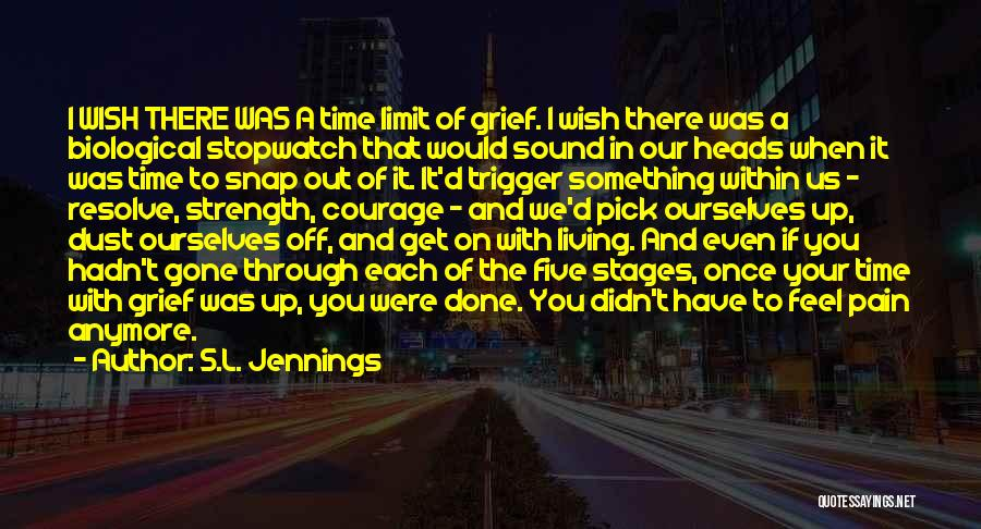 S.L. Jennings Quotes 1441317