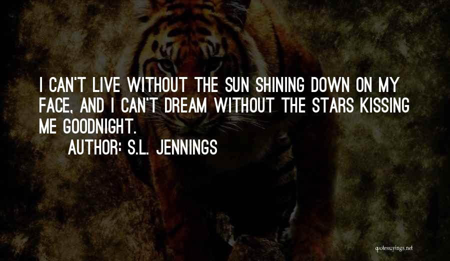 S.L. Jennings Quotes 1531422