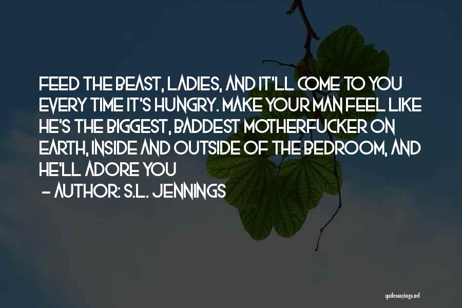 S.L. Jennings Quotes 1599974