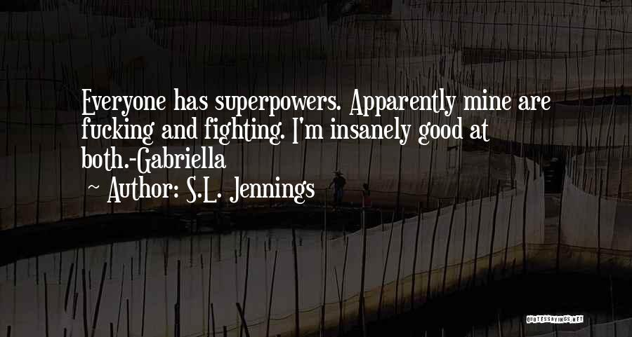 S.L. Jennings Quotes 168014
