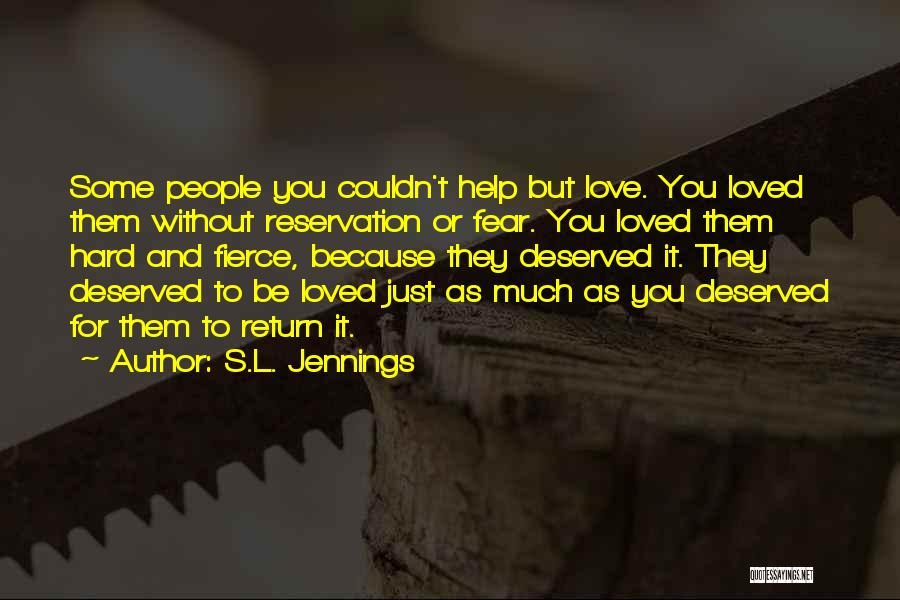 S.L. Jennings Quotes 1811755