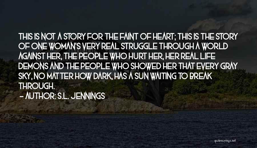 S.L. Jennings Quotes 1825446