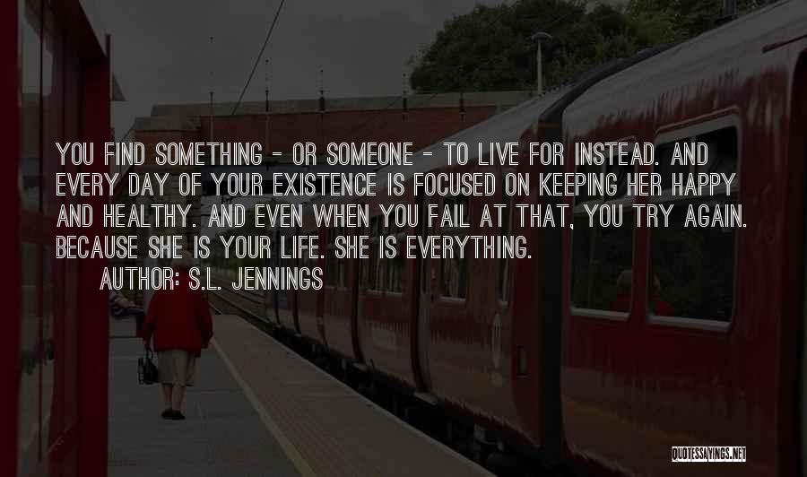 S.L. Jennings Quotes 1907040