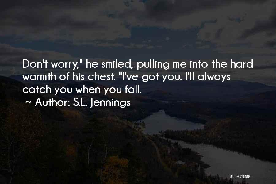 S.L. Jennings Quotes 1913598