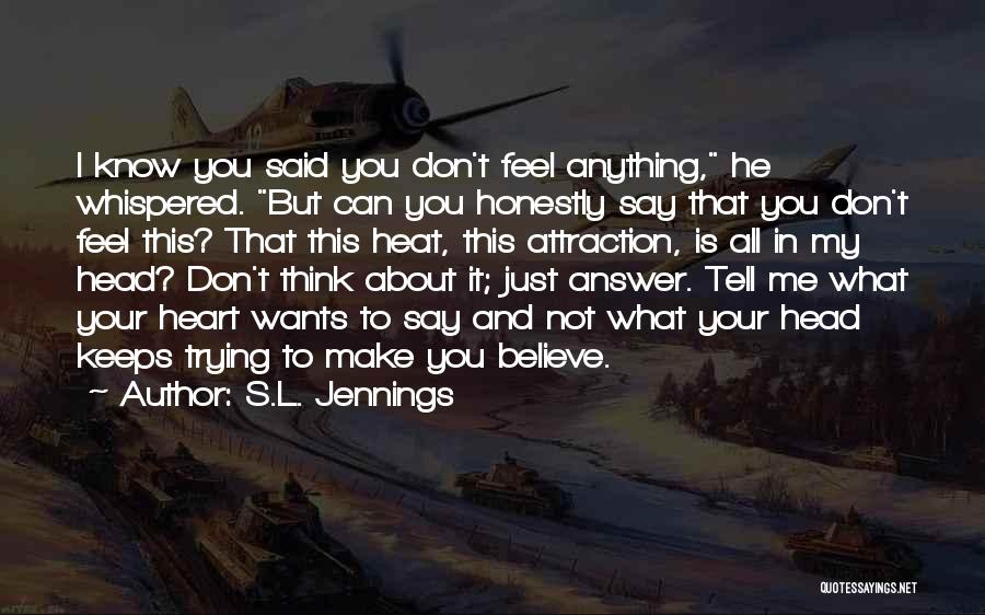 S.L. Jennings Quotes 1965706