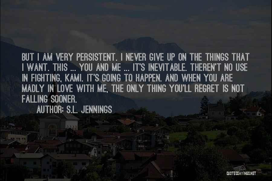 S.L. Jennings Quotes 2070020