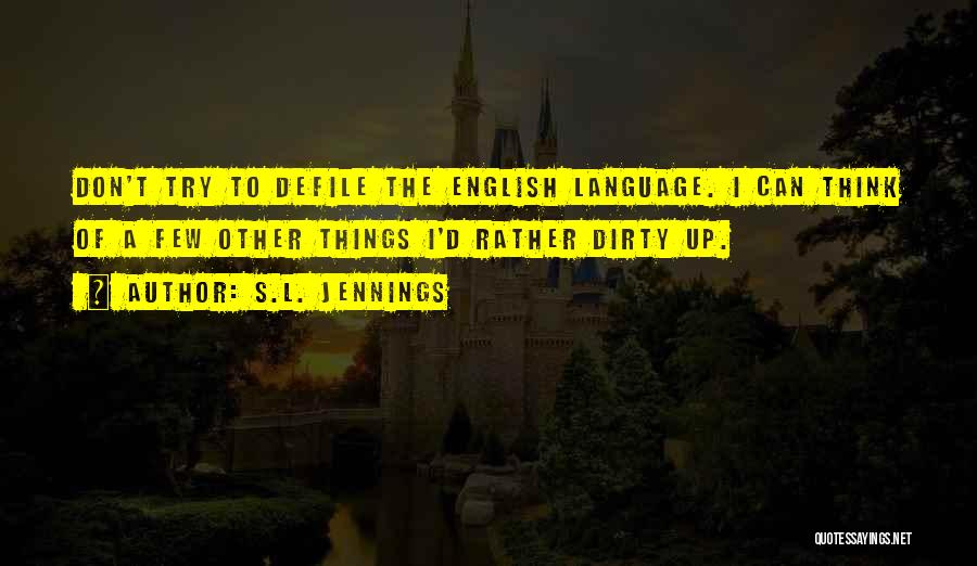 S.L. Jennings Quotes 2093765