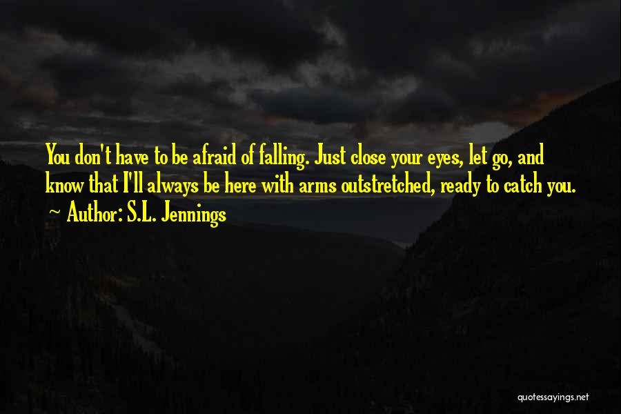 S.L. Jennings Quotes 2204895