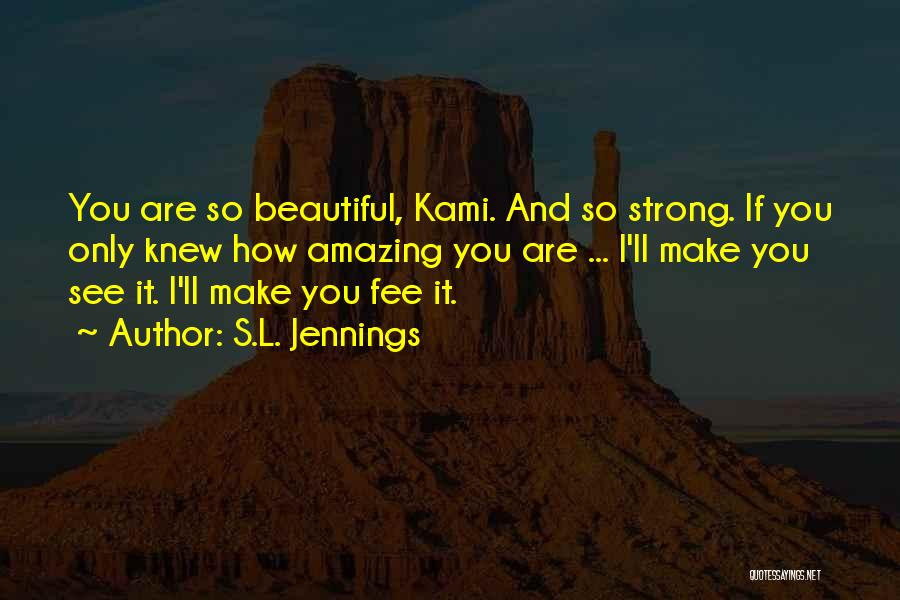 S.L. Jennings Quotes 221291