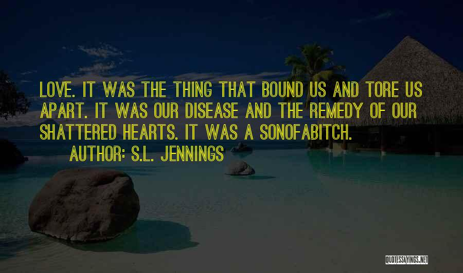 S.L. Jennings Quotes 2218175