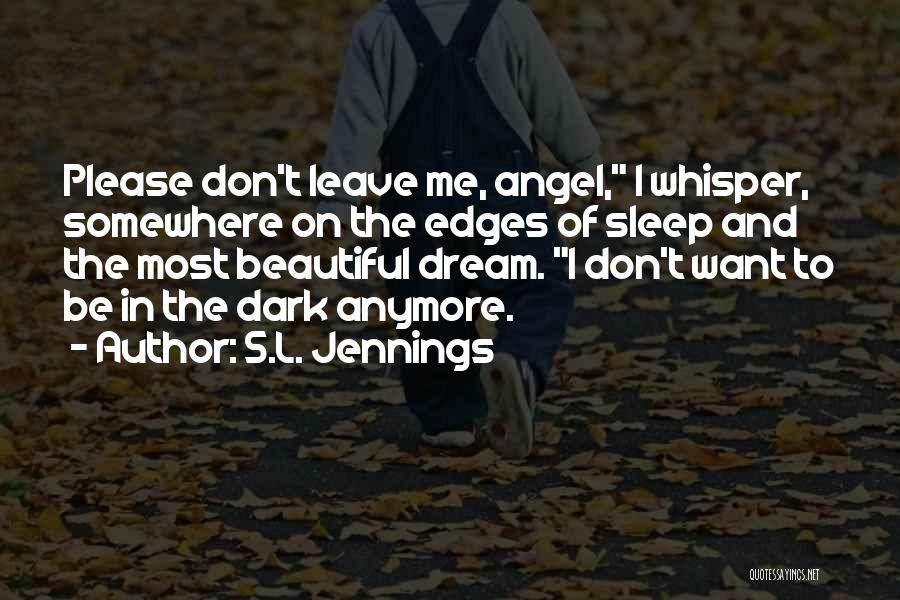 S.L. Jennings Quotes 243916