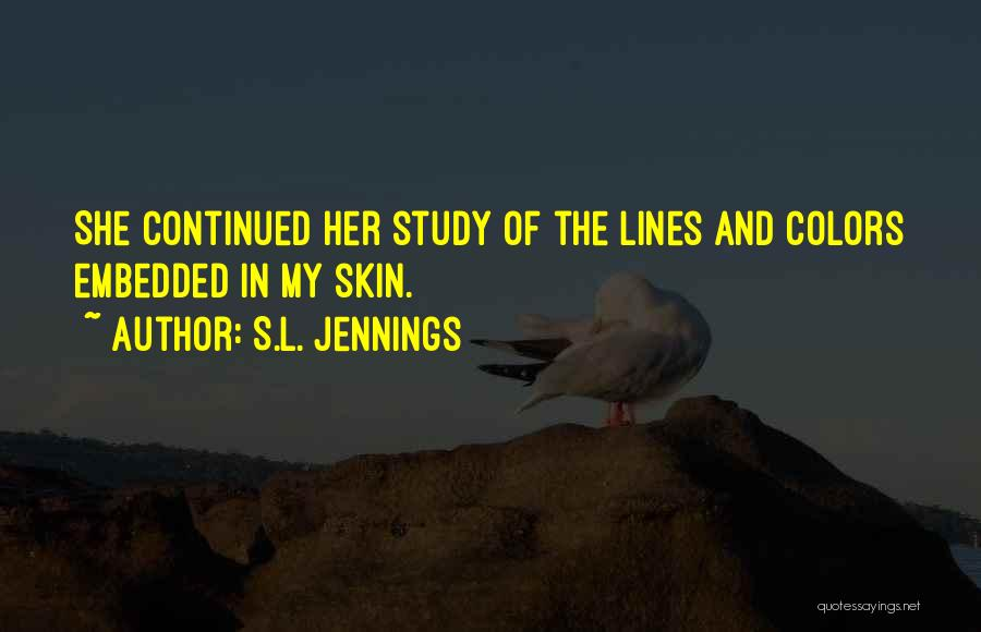 S.L. Jennings Quotes 386519