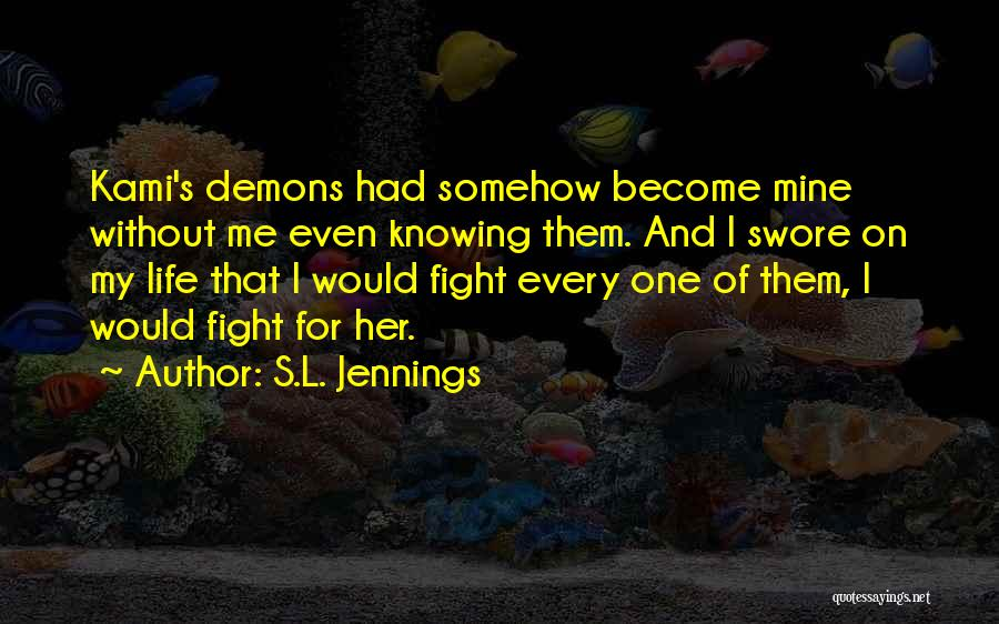 S.L. Jennings Quotes 398789