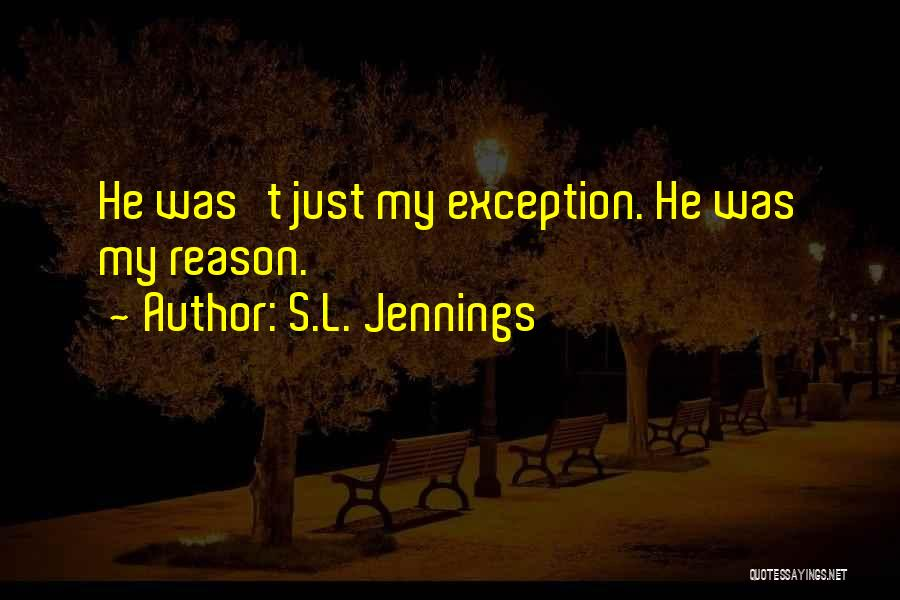 S.L. Jennings Quotes 494225