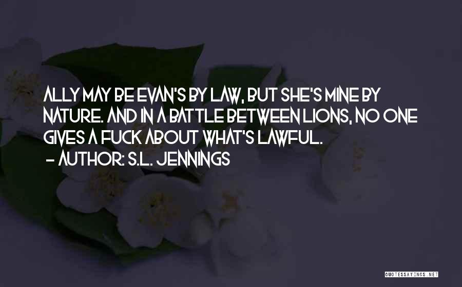 S.L. Jennings Quotes 521052