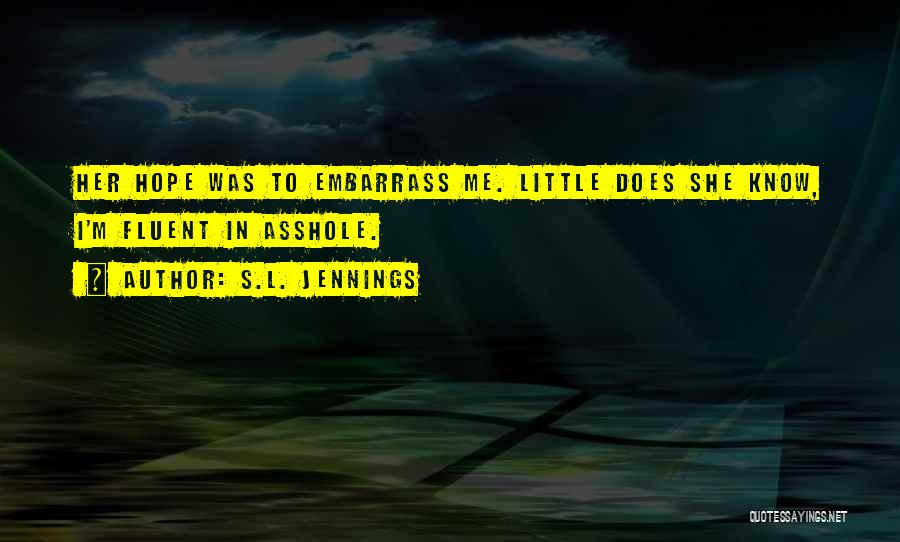 S.L. Jennings Quotes 569953