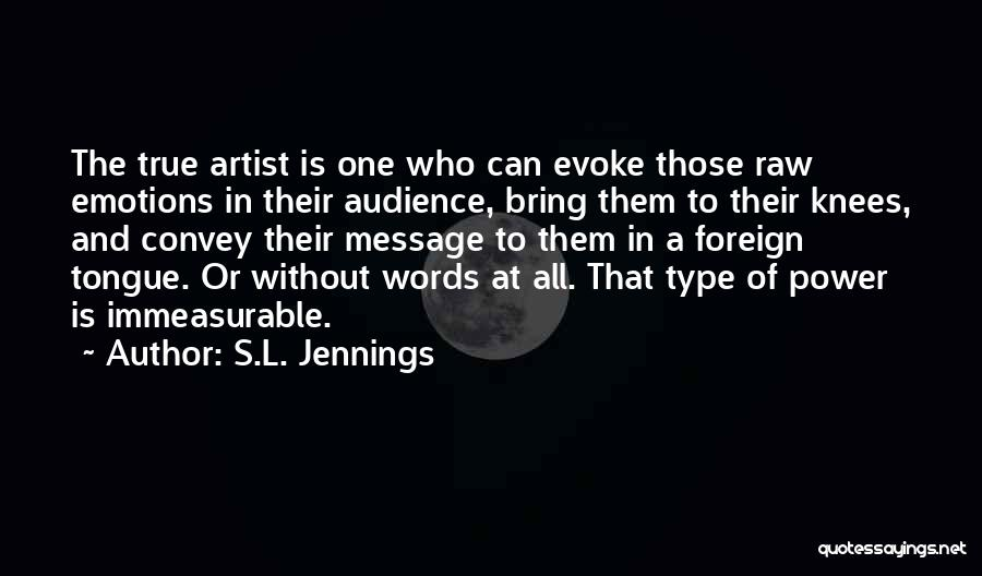 S.L. Jennings Quotes 621746