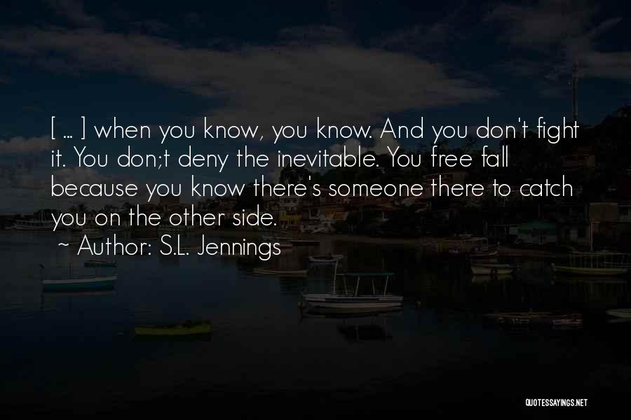 S.L. Jennings Quotes 704016