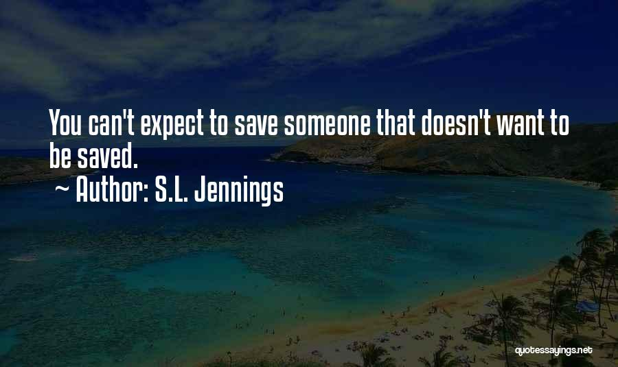 S.L. Jennings Quotes 741238