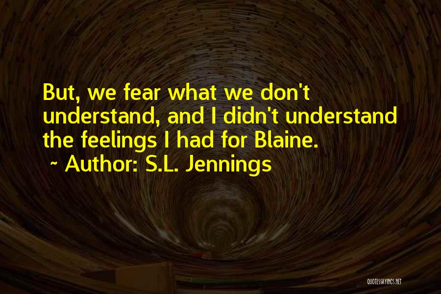 S.L. Jennings Quotes 883777