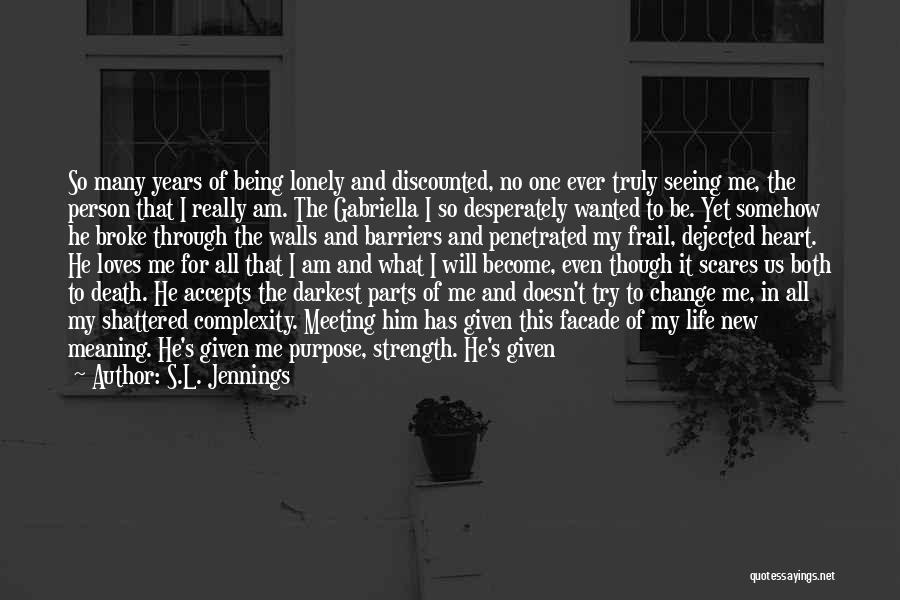 S.L. Jennings Quotes 912472